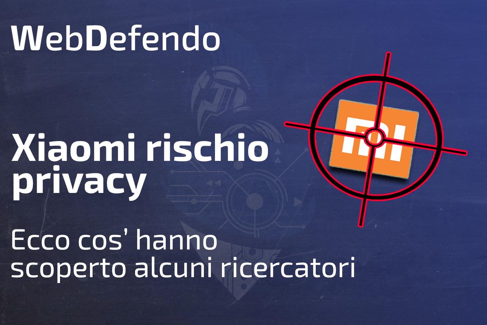 Xiaomi - Rischio privacy