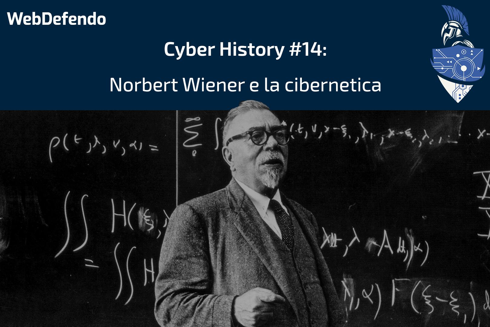 CyberHistory #14: Norbert Wiener e la cibernetica