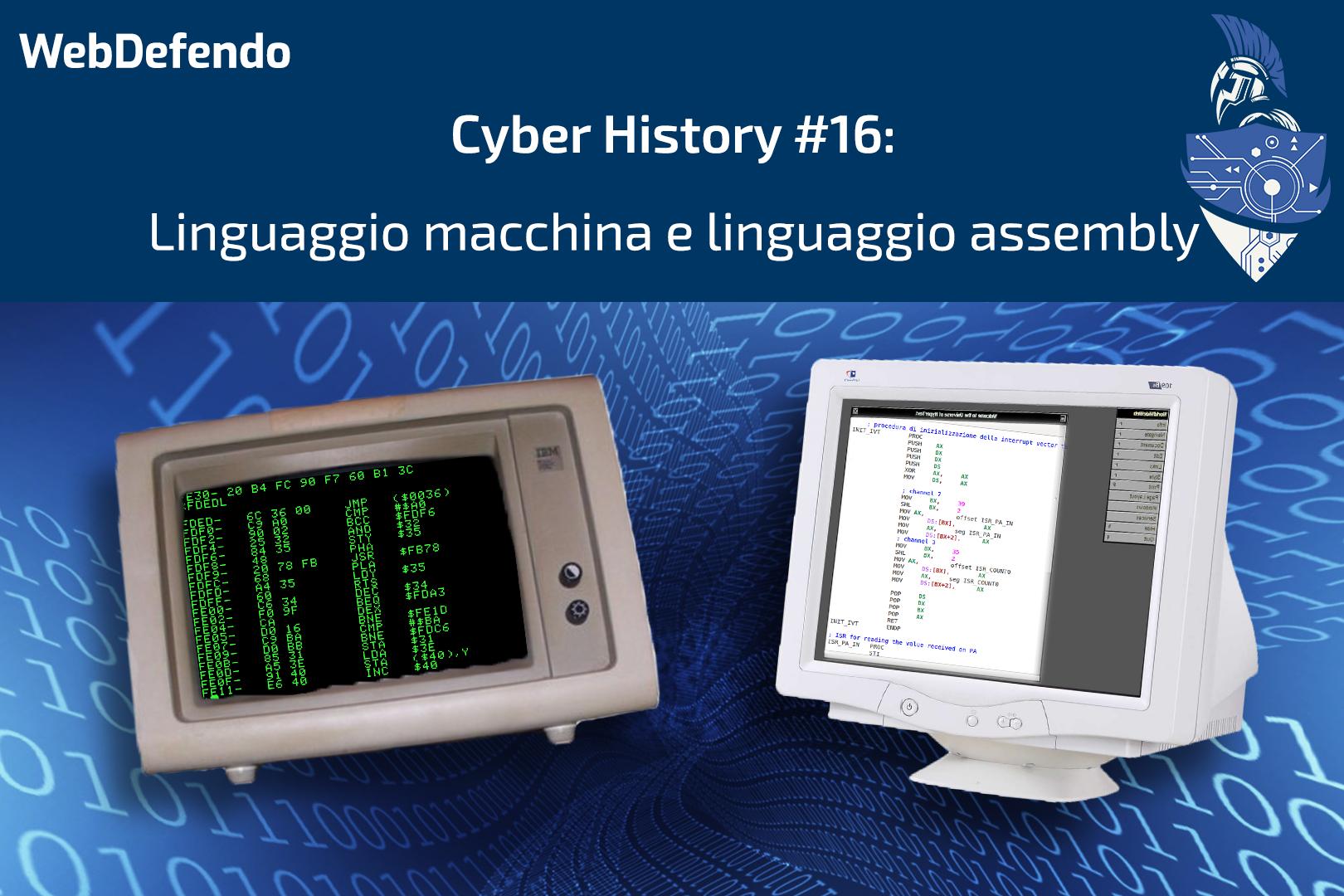 CyberHistory #16: Linguaggio macchina e linguaggio assembly